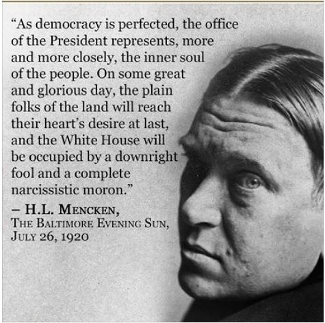 Mencken, democracy perfected