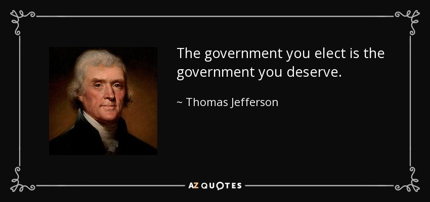 the-government-you-deserve